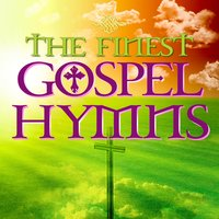 The Finest Gospel Hymns — сборник