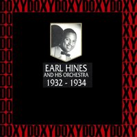 1932-1934 — Earl Hines and His Orchestra
