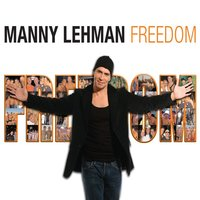 Freedom Party — Manny Lehman
