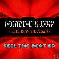 Feel the Beat — Danceboy Presents Kevin Portez, Danceboy & Kevin Portez