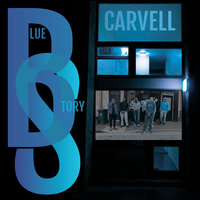 Blue Story — Carvell