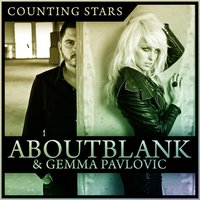 Counting Stars — Aboutblank, Gemma Pavlovic