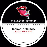 Acid Day EP — Rosario Turco