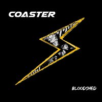 Bloodshed — Coaster
