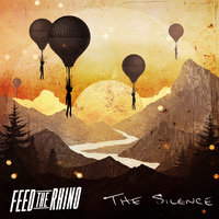 The Silence — Feed the Rhino