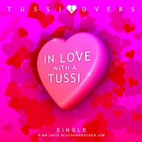 In Love with a Tussi — Tussi-Lovers