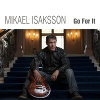 Go for It — Mikael Isaksson