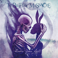 Under Your Spell — The Birthday Massacre