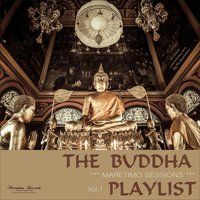 Maretimo Sessions: The Buddha Playlist, Vol. 1 — DJ Maretimo