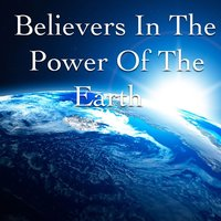 Believers In The Power Of The Earth — сборник