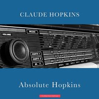 Absolute Hopkins — Claude Hopkins