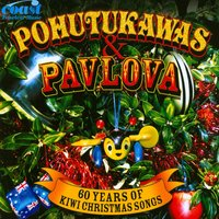 Pohutukawas & Pavlova (60 Years of Kiwi Christmas Songs) — сборник