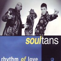 Rhythm of Love — Soultans