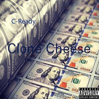 Clone Cheese — C-Ready