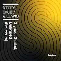 Signed, Sealed, Delivered (I'm Yours) — Kitty, Daisy & Lewis