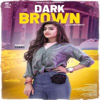 Dark Brown — Mankirat Pannu
