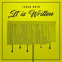 It Is Written — Terah Boyd