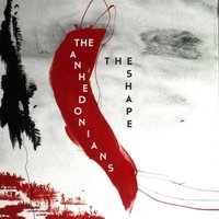 The Shape — The Anhedonians