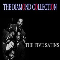 The Diamond Collection — The Five Satins