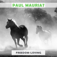 Freedom Loving — Paul Mauriat