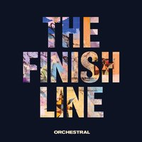 The Finish Line (Orchestral) — Embrace