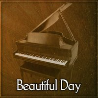 Beautiful Day – Best Smooth Jazz, Finest Lounge Music, Instrumental Piano, Best of Smooth Jazz for Relax Time — Smooth Jazz Band