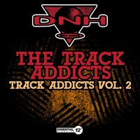 Track Addicts Vol. 2 — The Track Addicts