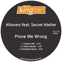 Prove Me Wrong — Allovers, Secret Atelier