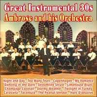 Great Instrumental 30s — Ambrose & His Orchestra
