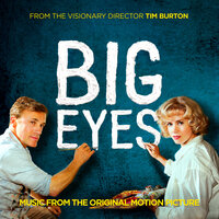 Big Eyes: Music From The Original Motion Picture — Various artists