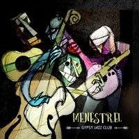 Menestrel — Gypsy Jazz Club