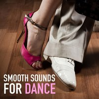 Smooth Sounds For Dance — сборник