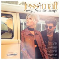 Songs from the Village — Jess & Matt