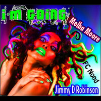 I'm Going - EP — Jimmy D Robinson