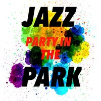 Jazz Party In The Park — сборник