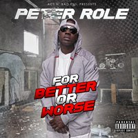 For Better or Worse — Peter Role