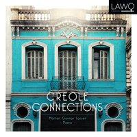 Creole Connections — Morten Gunnar Larsen