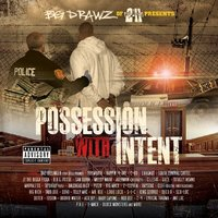 Possession With Intent Vol.1 Disc 2 — Big Drawz Presents