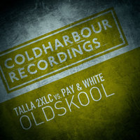 Oldskool — Talla 2XLC feat. Pay & White
