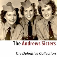 The Definitive Collection — The Andrews Sisters
