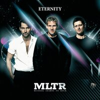 Eternity — Michael Learns To Rock