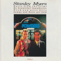 My Beautiful Laundrette (Wish You Were Here Sammy and Rosie Get Laid) — Stanley Myers