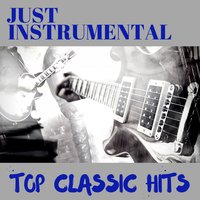 Todays Top Classic Hits Just Instrumentals — Wicker Hans