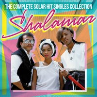 The Complete Solar Singles Hit Collection — Shalamar