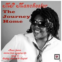 The Journey Home — Mp Manchester
