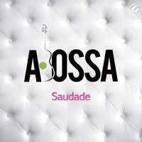 Saudade - Single — Abossa