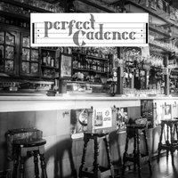 Perfect Cadence — Perfect Cadence
