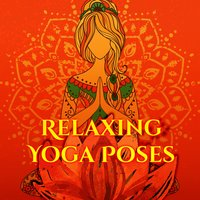 Relaxing Yoga Poses – Zen Relaxation, Music to Calm Down, Meditation Sounds, Yoga Training — Meditation Spa