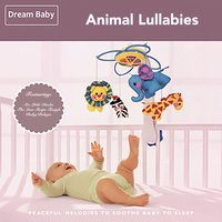 Animal Lullabies — Dream Baby
