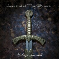Legend of the Sword — Medwyn Goodall